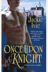 Once Upon a Knight Kindle Edition