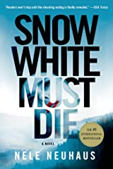 Snow White Must Die: A Novel (Pia Kirchhoff and Oliver von Bodenstein Book 4) Kindle Edition