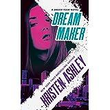 Dream Maker (Dream Team Book 1)