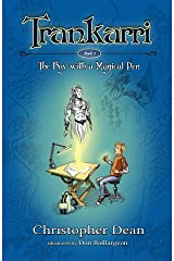 Trankarri: The Boy with a Magical Pen Kindle Edition