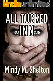 All Tucked Inn (An Elizabeth Burke Thriller Book 1)