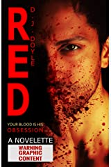Red: An Extreme Horror Novelette Kindle Edition