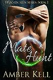 Mate Hunt (Dragon Men Book 1)