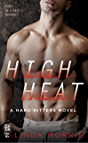 High Heat (Hard Hitters Novel, A)