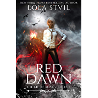 Child Of Mist: Red Dawn (Child Of Mist, Book 1) (English Edition)