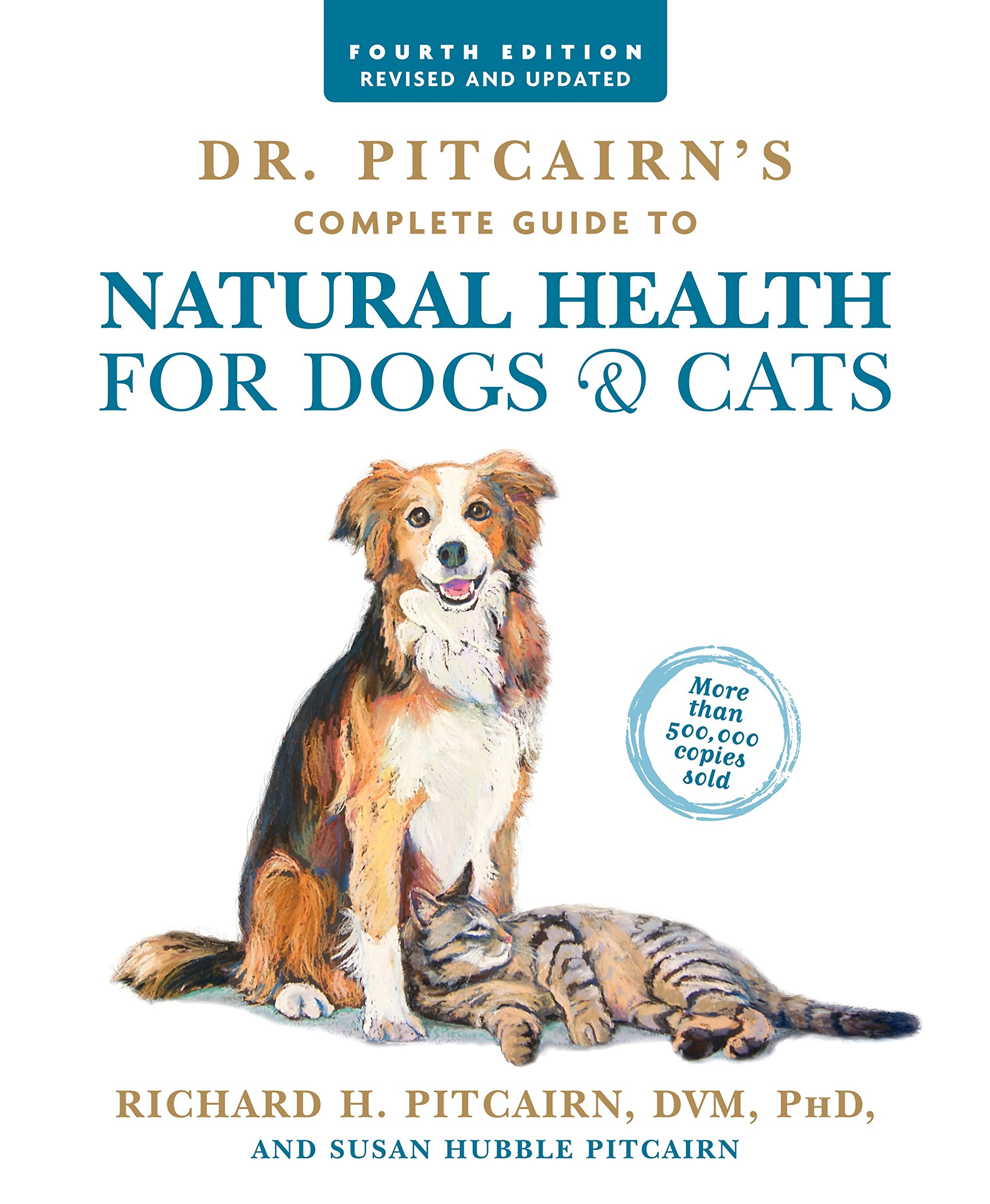 Dr. Pitcairn's Complete Guide to Natural Health for Dogs & Cats (4th Edition) by Rodale Books (Image #2)