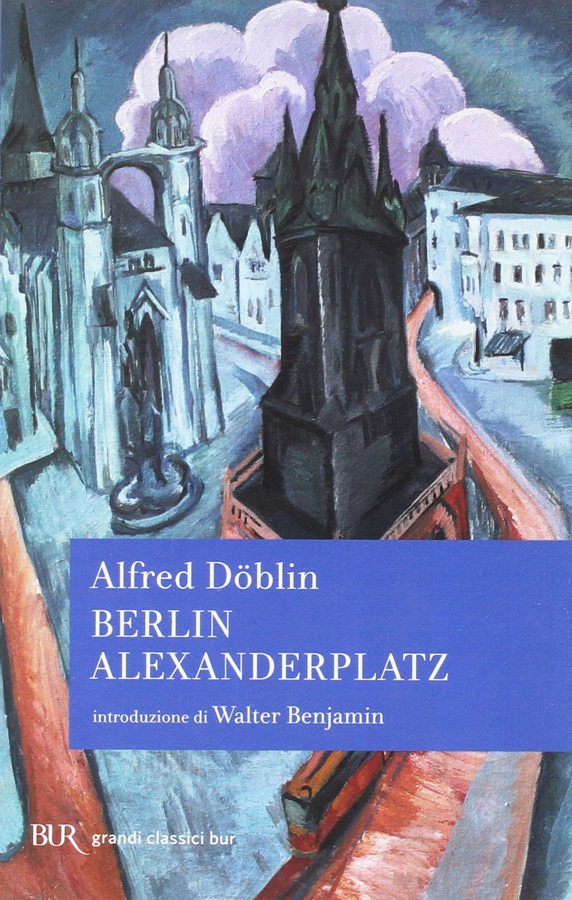 Berlin Alexanderplatz Doblin Alfred 9788817020787 Amazon Com Books