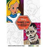 Coloriages Mystères Disney Trompe l'oeil: Coloriez et découvrez un nouveau personnage (Heroes) (French Edition)
