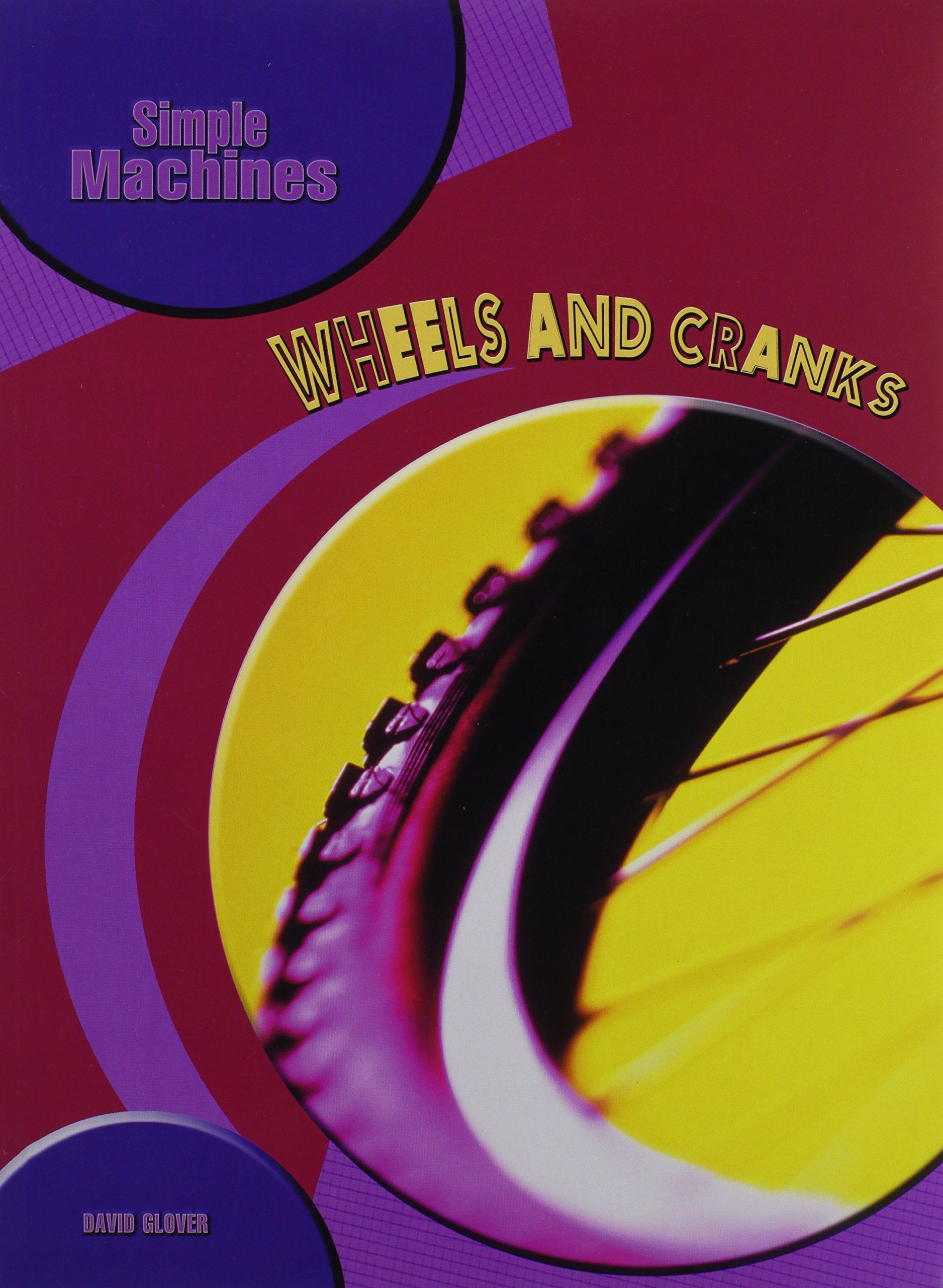 Wheels and Cranks (Simple Machines) pdf