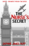 The Nurse's Secret: a historical psychic short story (Dreamers Through Time)