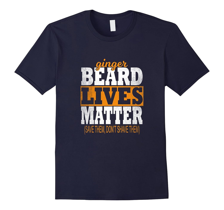 Ginger Beard Lives Matter Bearded T Shirt