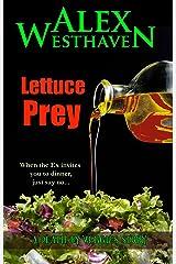 Lettuce Prey (Death by Veggies Book 1) Kindle Edition