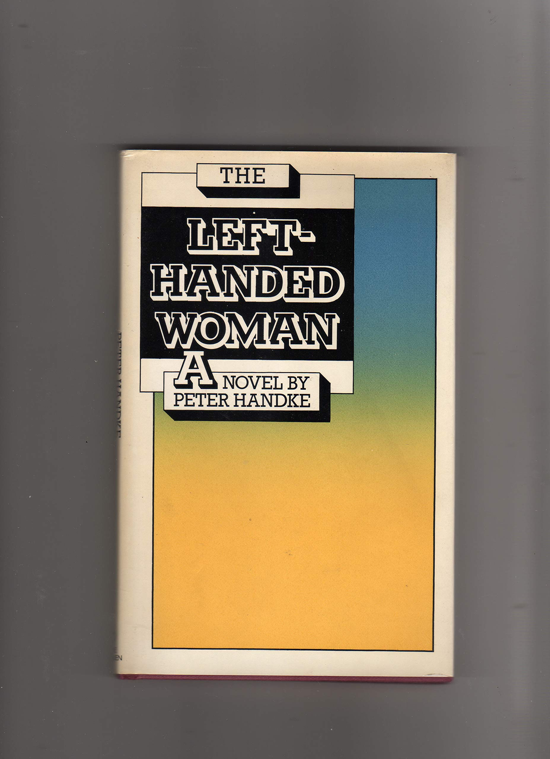 Left-handed Woman (Modern Fiction): Amazon.es: Handke, Peter: Libros en idiomas extranjeros