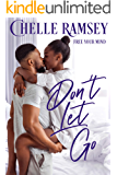 Don't Let Go (Free Your Mind Book 1)