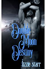 Double Moon Destiny Kindle Edition