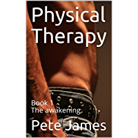 Physical Therapy: Book 1 The awakening (English Edition)