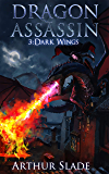 Dragon Assassin 3: Dark Wings (English Edition)