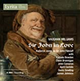 Ralph Vaughan Williams - Sir John in Love: An Opera in Four Acts