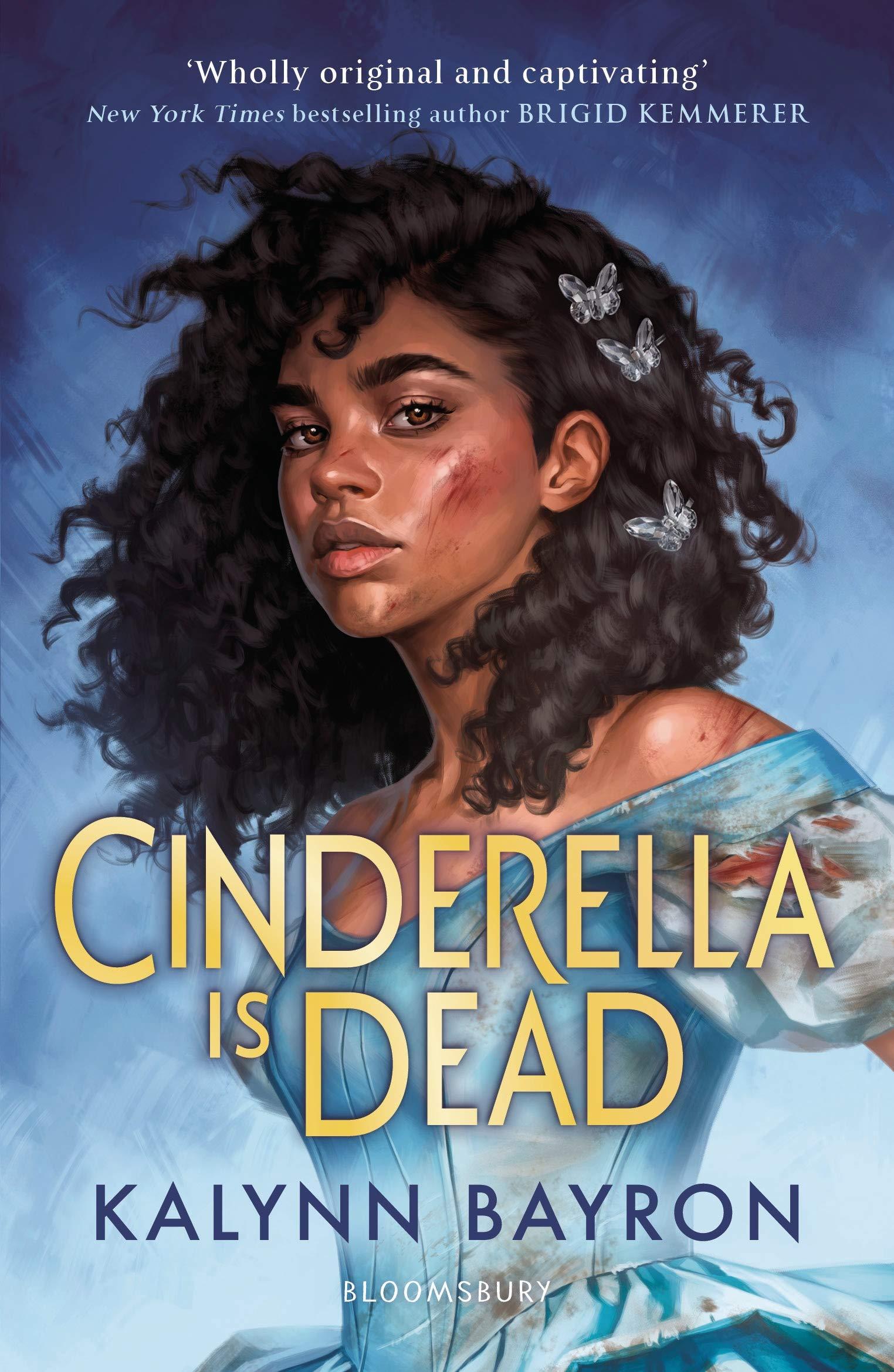 Cinderella Is Dead: Kalynn Bayron: 9781526621979: Amazon.com: Books