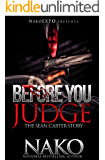 Before You Judge : The Sean Carter Story  (The Underworld  Book 10)