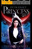 Lycan Legacy - Princess