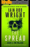 The Spread: Book 2 (The Village)