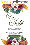 DR. SEBI : SECRET TO BOOST IMMUNE SYSTEM WITH HERBS - NATURAL WAYS TO BOOST YOUR IMMUNITY