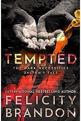Tempted: The Dark Necessities—Dalton's Tale #1 Kindle Edition