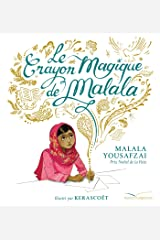 Le crayon magique de Malala (Les histoires) (French Edition) Kindle Edition
