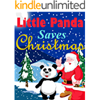 Little Panda Saves Christmas: Pick-a -path adventure book for 5-8 year olds (Little Panda Books 2)