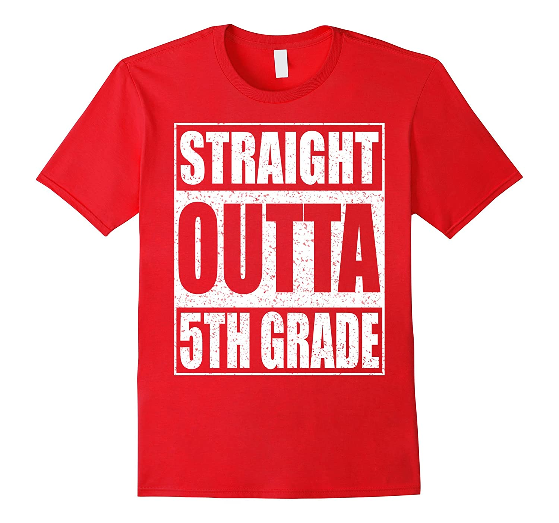 Straight Outta 5th Grade T-Shirt Funny 2017 Graduation Shirt-PL