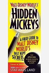 Walt Disney World's Hidden Mickeys: A Field Guide to Walt Disney World's Best Kept Secrets Kindle Edition