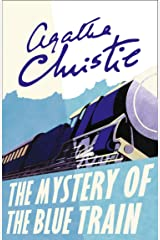The Mystery of the Blue Train (Poirot) (Hercule Poirot Series Book 6) Kindle Edition