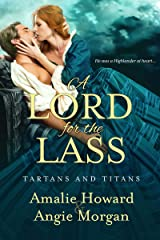 A Lord for the Lass (Tartans & Titans Book 2) Kindle Edition
