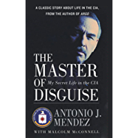 The Master of Disguise: My Secret Life in the CIA