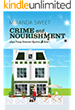 Crime and Nourishment: A Cozy Mystery Novel (Angie Prouty Nantucket Mysteries Book 1) (English Edition)