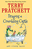 Dragons at Crumbling Castle: And Other Tales (English Edition)