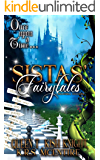 Sistas' Fairytales: A Paranormal Collection (Once Upon A Time Book 2)