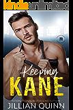 Keeping Kane (Face-Off Legacy Book 2)