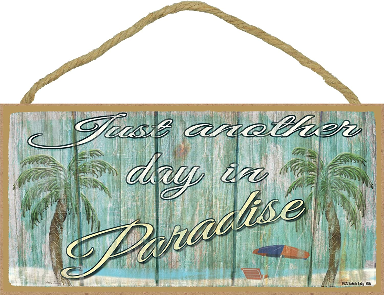 Just Another Day in Paradise Beach Palm Tree 5x10 Nautical SJT 91685