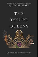 The Young Queens (Three Dark Crowns Novella Book 1) Kindle Edition