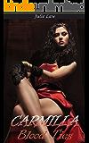 Carmilla: Blood Ties (Lesbian, Romance, Fiction, Paranormal, Vampire)