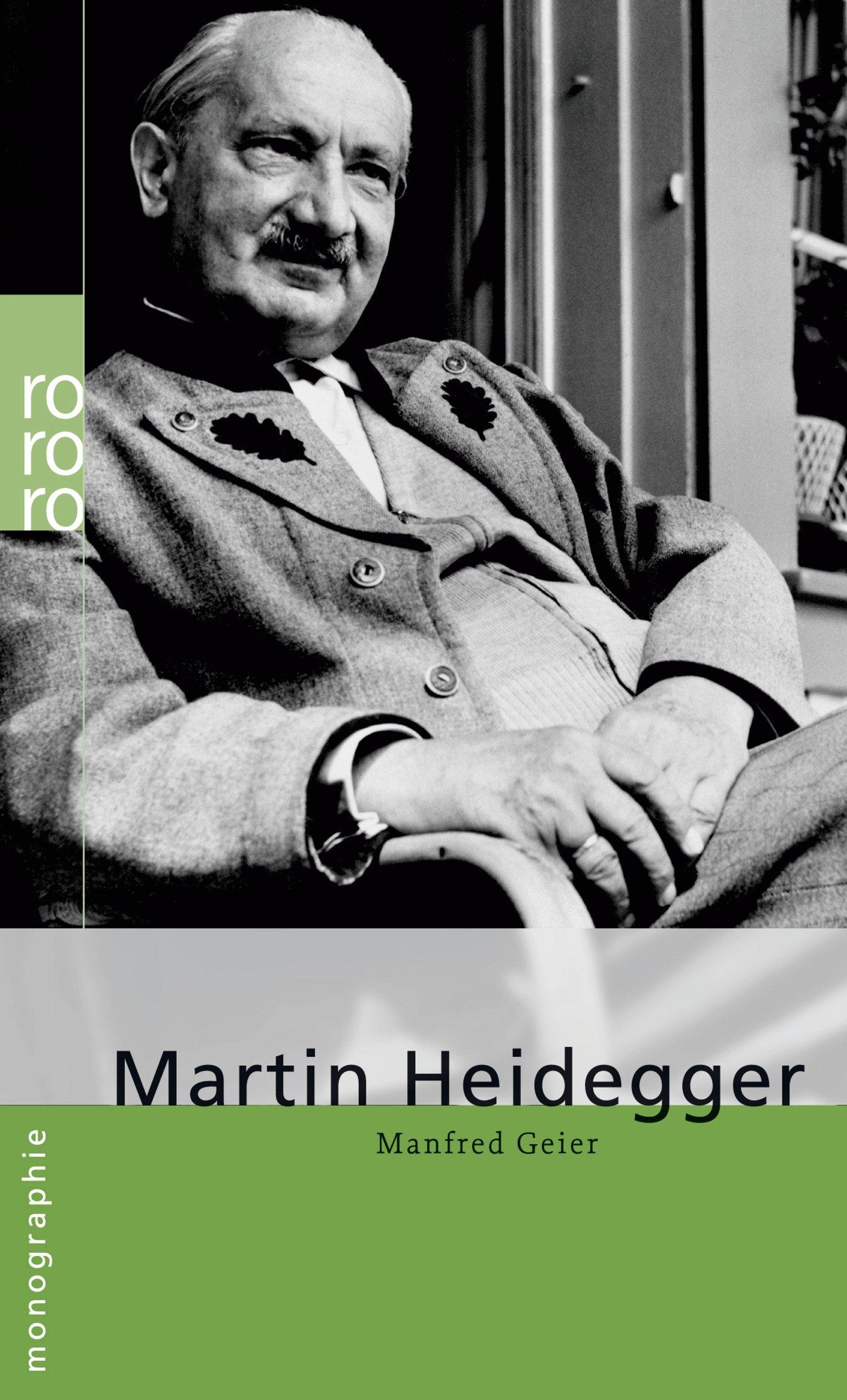 Martin Heidegger Taschenbuch – 1. November 2005 Manfred Geier Rowohlt Taschenbuch 3499506653 20.