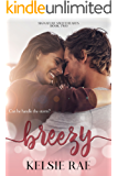 Breezy: A Standalone Enemies-to-Lovers Office RomCom (Signature Sweethearts)