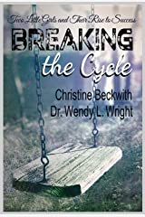 Breaking the Cycle: Hope Resilience Gratitude Kindle Edition