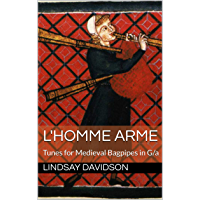 L'Homme Arme: Tunes for Medieval Bagpipes in G/a book cover