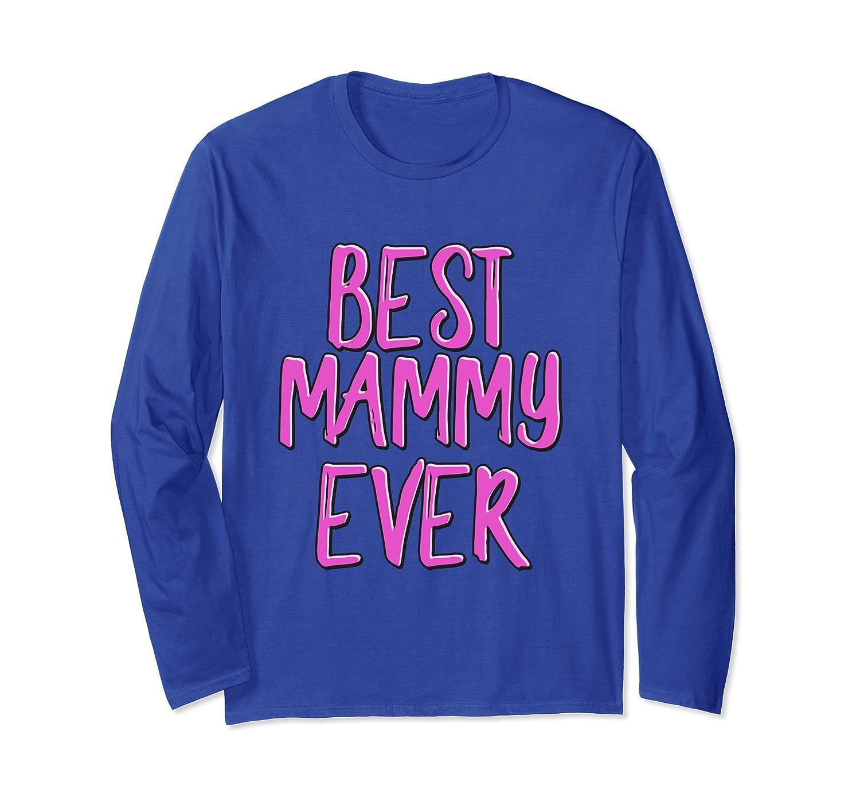 Best mammy ever long sleeve t-shirt-alottee gift