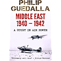 Middle East 1940-1942: A Study in Air Power