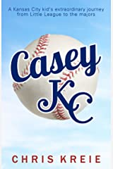 Casey KC Kindle Edition