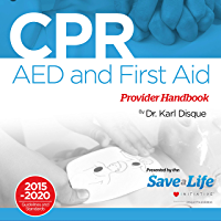 CPR, AED & First Aid Provider Handbook (English Edition)